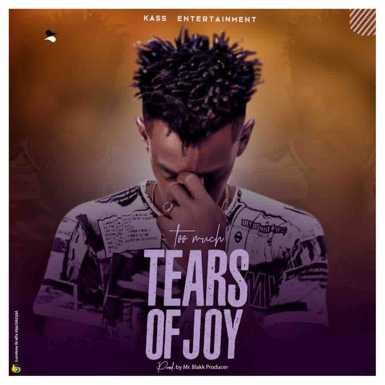 Too Much Tears Of Joy